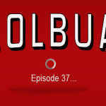 LOLbua 37 - The Ebolast of Us